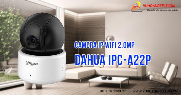 Bán camera IP Wifi 2.0MP Dahua DH-IPC-A22P giá tốt