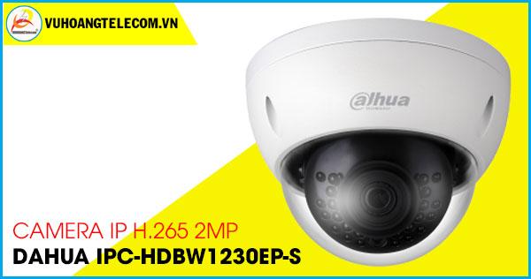 Camera IP H.265 2.0MP Dahua IPC-HDBW1230EP-S giá rẻ