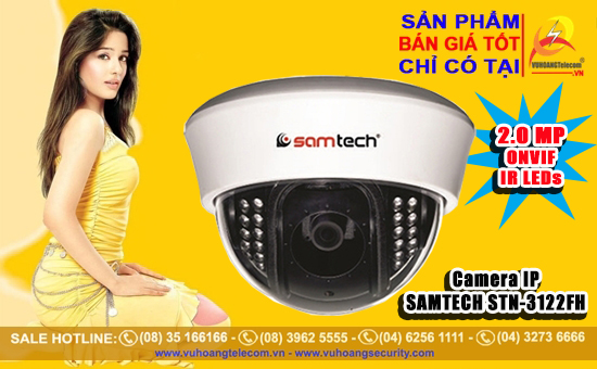 Bán camera IP SAMTECH STN-3122FH giá tốt